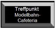 Treffpunkt: Modellbahnkaffee